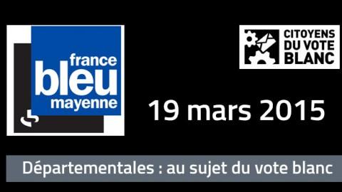 Les CVB sur France Bleue Mayenne au sujet du vote blanc
