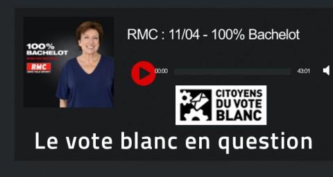 Le vote blanc sur RMC dans 100% Bachelot