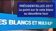 Le point sur le vote blanc au 2nd tour des Présidentielles 2017.